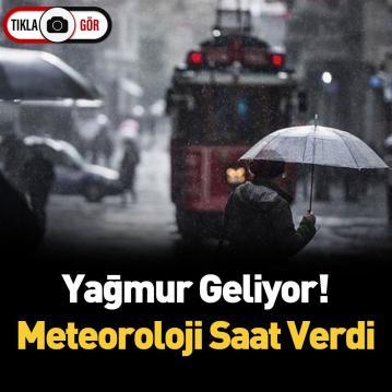 Meteoroloji Uyardı! Gök Gürültülü Sağanak Yağış Geliyor