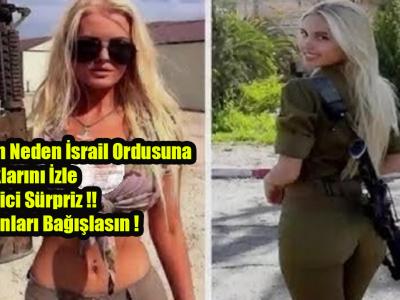 Kızların Neden İsrail Ordusuna Alındıklarını İzle… Şok Edici Sürpriz !! Tanrı Onları Bağışlasın !