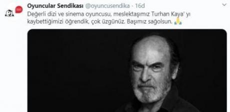 Oyuncu Turhan Kaya hayatını kaybetti
